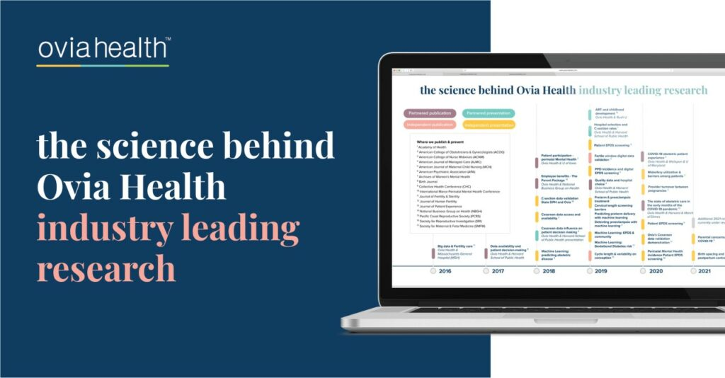 Ovia Health shows the importance of taking the scientific approach to creating effective and impactful consumer and enterprise health solutions.