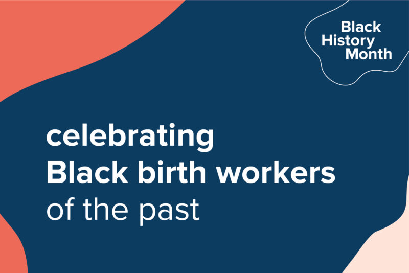 celebrating Black birth workers of the past